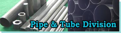 Pipe & Tube Division